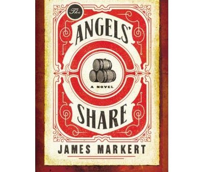 """Hot off the Presses: James Markert's """"The Angels' Share"""""""