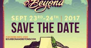 Bourbon & Beyond Is Coming To Louisville, Kentucky