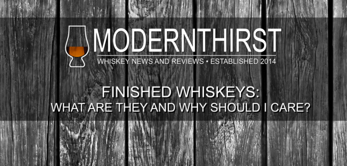 Video: Barrel Finished Whiskeys: What they are, why they do it, and why you should (or shouldn't) care